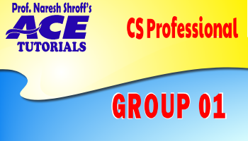 CS Professional : Group 01 : Paper 01,02, 03 (New Course )_Ace