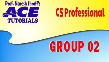 CS Professional : Group 02 : Paper 04,05,06  (New Course)_Ace